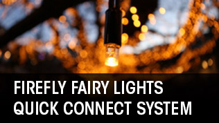 Firefly Fairy Lights Quick Connect System